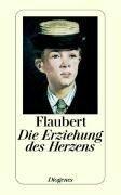 Die Erziehung des Herzens - Gustave Flaubert