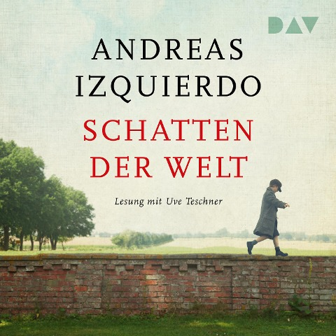 Schatten der Welt - Andreas Izquierdo