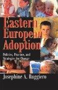 Eastern European Adoption - Josephine A. Ruggiero