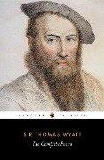 The Complete Poems - R. Rebholz, Thomas Wyatt
