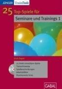25 Top-Spiele für Trainings und Seminare 1 -