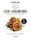 Essen ohne Kohlenhydrate - Alexander Grimme