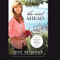 The Road Ahead: Inspirational Stories of Open Hearts and Minds - Jane Seymour