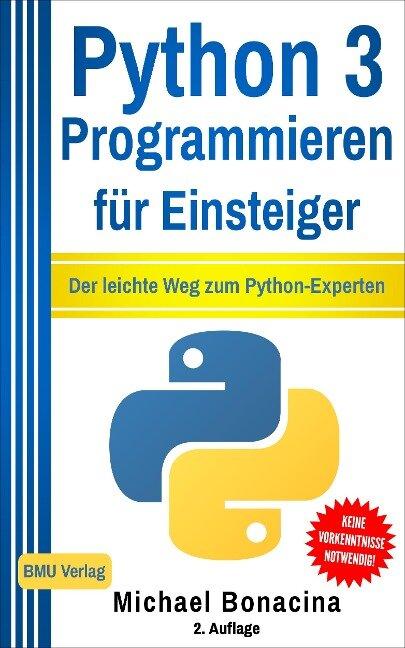 Python 3 Programmieren für Einsteiger - Michael Bonacina