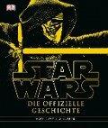 Star Wars(TM) Die offizielle Geschichte - Ryder Windham