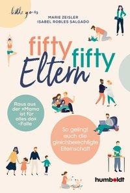 Fifty-fifty-Eltern - Marie Zeisler, Isabel Robles Salgado