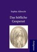 Das höfliche Gespenst - Sophie Albrecht