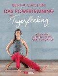 Powertraining mit Tigerfeeling - Benita Cantieni