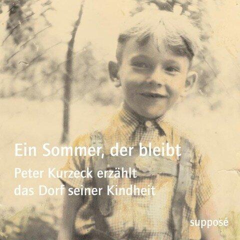 Ein Sommer, der bleibt - Peter Kurzeck