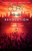 The Dreamseller: The Revolution - Augusto Cury