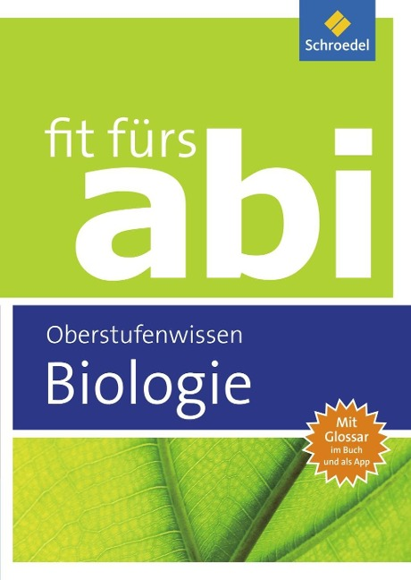 Fit fürs Abi. Biologie Oberstufenwissen - Michael Walory, Karlheinz Uhlenbrock