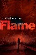 FLAME - Amy Kathleen Ryan