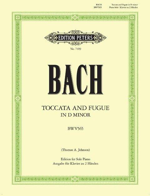 Toccata und Fuge d-Moll BWV 565 - Johann Sebastian Bach, Thomas A. Johnson