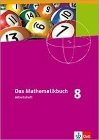 Das Mathematikbuch - Ausgabe N. Arbeitsheft mit Lösungen 8. Für Berlin, Brandenburg, Hamburg und Bremen -