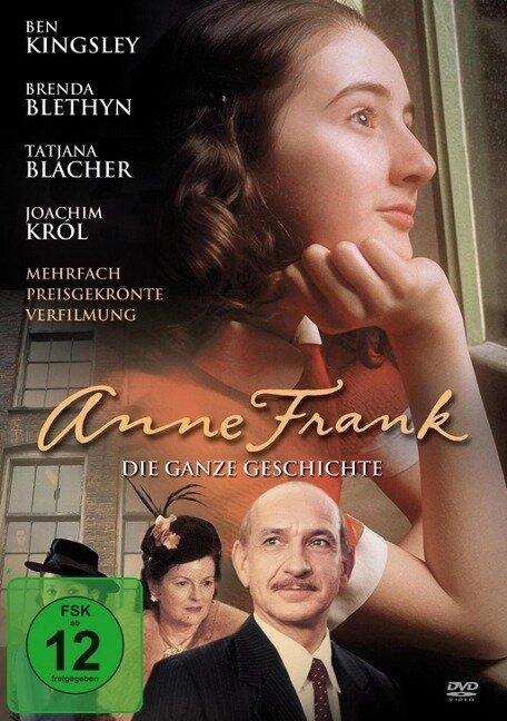 Anne Frank - Die ganze Geschichte -