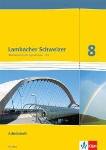 Lambacher Schweizer. 8. Schuljahr G9. Arbeitsheft plus Lösungsheft. Neubearbeitung. Hessen -