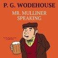Mr. Mulliner Speaking - P. G. Wodehouse