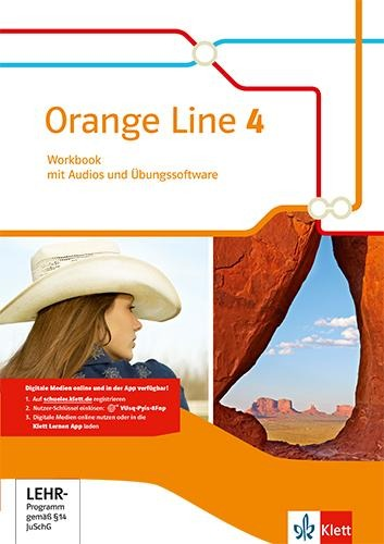 Orange Line 4. Workbook mit Audio-CD und Übungssoftware. Erweiterungkurs. Klasse 8. Ausgabe 2014 -
