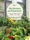 Bio-Gärtnern am Fensterbrett - Birgit Lahner