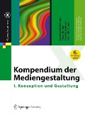 Kompendium der Mediengestaltung - Joachim Böhringer, Peter Bühler, Patrick Schlaich, Dominik Sinner