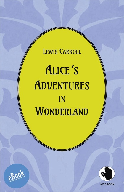 Alice¿s Adventures in Wonderland - Lewis Carroll