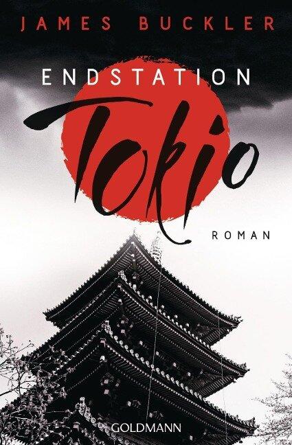 Endstation Tokio - James Buckler