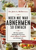 Noch nie war Abnehmen so einfach - John Mcdougall