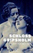 Schloß Gripsholm - Kurt Tucholsky