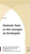 Poetische Texte zu den Lesungen im Kirchenjahr - Ulrich Meyer