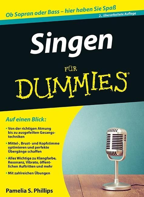 Singen für Dummies - Pamelia S. Phillips