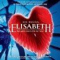 Elisabeth - Das Musical -