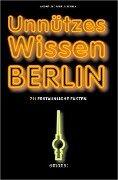 Unnützes Wissen Berlin - Mirela Stanly, André Stanly