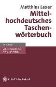 Mittelhochdeutsches Taschenwörterbuch - Matthias Lexer