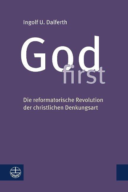 God first - Ingolf U. Dalferth