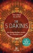 Die 5 Dakinis - Tsültrim Allione