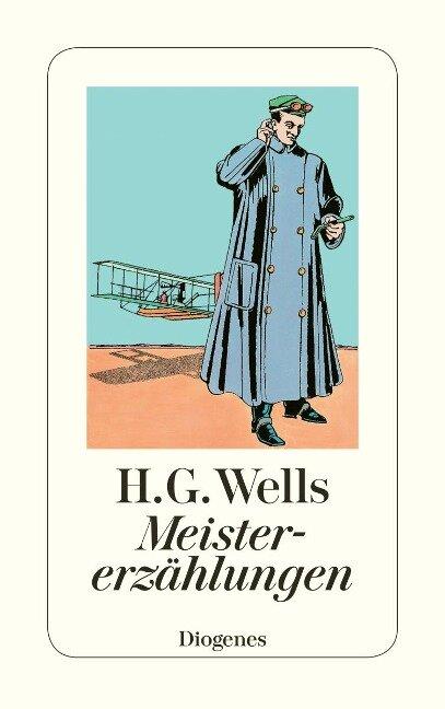 Meistererzählungen - H. G. Wells