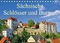 Sächsische Schlösser und Burgen (Tischkalender 2019 DIN A5 quer) - K. A. Lianem