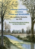 Jadwiga und Georg zwischen Traum und Wirklichkeit - die Landshuter Hochzeiter von 1475 - Helena Schiller-Roes