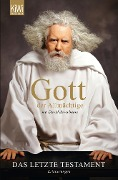 Gott der Allmächtige: Das letzte Testament - David Javerbaum