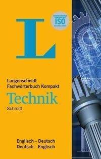 Langenscheidt Fachwörterbuch Kompakt Technik Englisch - Peter A. Schmitt