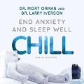 Chill: End Anxiety and Sleep Well -
