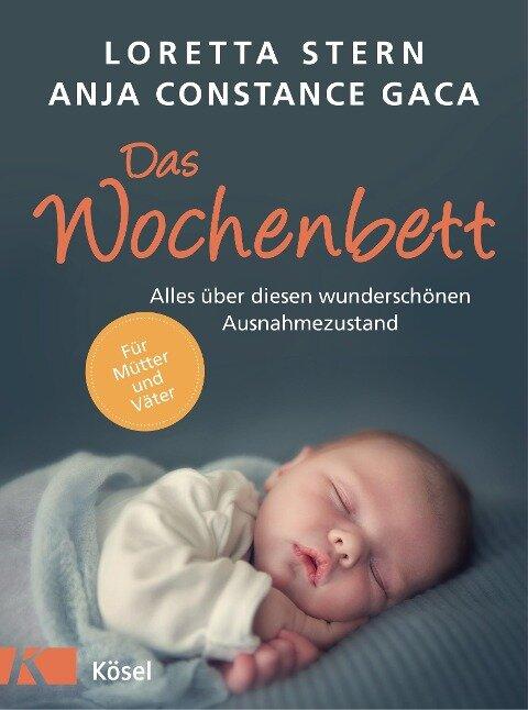 Das Wochenbett - Loretta Stern, Anja Constance Gaca