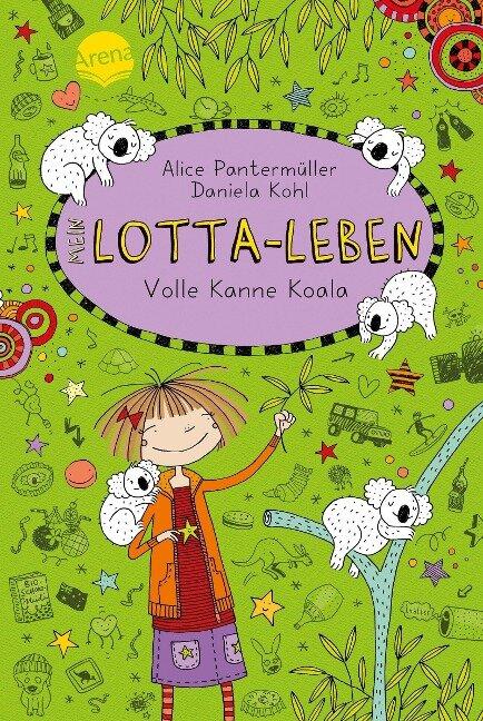 Mein Lotta-Leben 11. Volle Kanne Koala - Alice Pantermüller