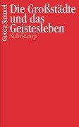 Die Großstädte und das Geistesleben - Georg Simmel