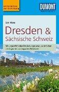DuMont Reise-Taschenbuch Reiseführer Dresden & Sächsische Schweiz - Siiri Klose