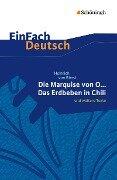 Die Marquise von O. und weitere Texte - Heinrich von Kleist