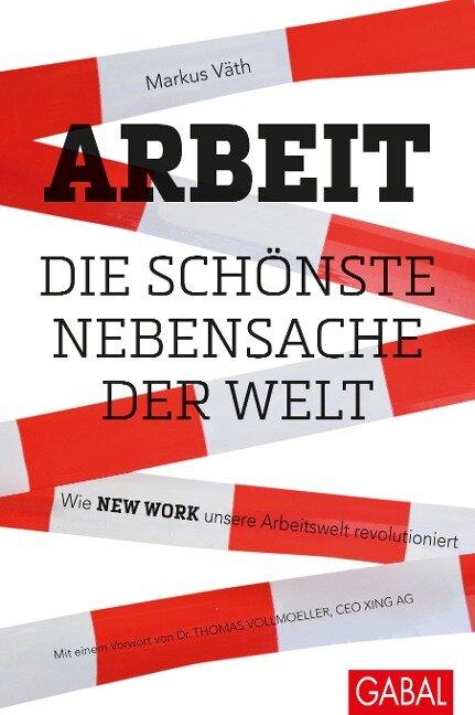 Arbeit - die schönste Nebensache der Welt - Markus Väth