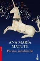 Paraíso inhabitado - Ana María Matute