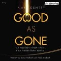 Good as Gone - Amy Gentry