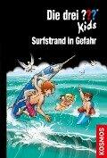 Die drei ??? Kids, 73, Surfstrand in Gefahr (drei Fragezeichen Kids) - Ulf Blanck